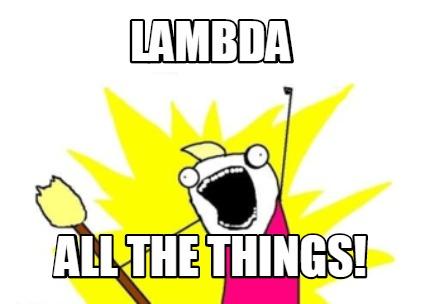 Lambda Overdose